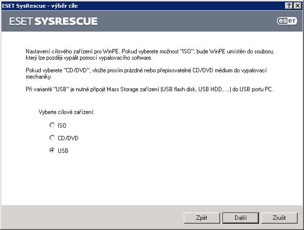 Výběr cíle pro vytvoření ESET SysRescue