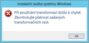 Windows Installer: Při používání transformací došlo k chybě